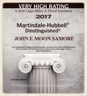 John F. Moon Samore 2017 Very High Rating in Legal Ability and Ethical Standards - Martindale-Hubbell